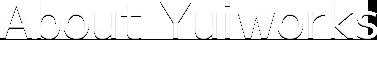 Yuiworks-Service